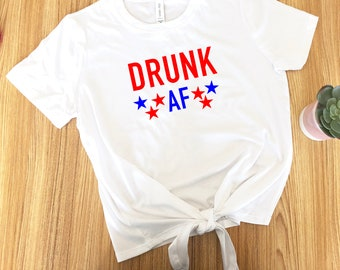 1ff5f48b823 Cute Fourth of July Outfit, Crop top, Woman's shirt, 4th of July, Drinking  shirt, drunk af, 4th of July outfit