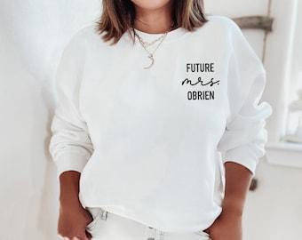 bride to be gift, Custom mrs sweatshirt, Engagement gift, future mrs sweatshirt, new mrs sweatshirt, future mrs tee, future mrs, engaged