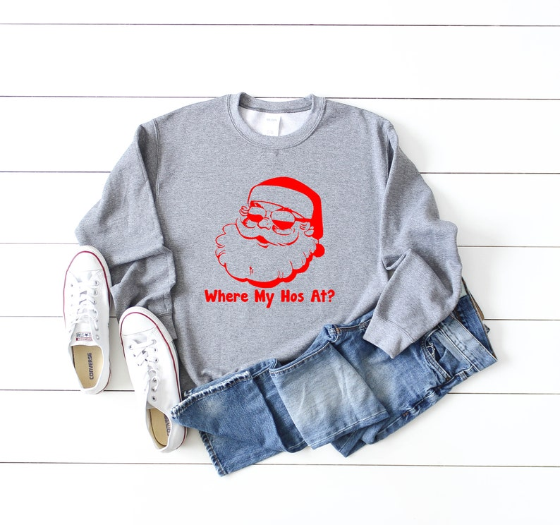 funny mens christmas gift,christmas party outfit longsleeve christmas gift where my hos at holiday sweatshirt funny christmas sweatshirt
