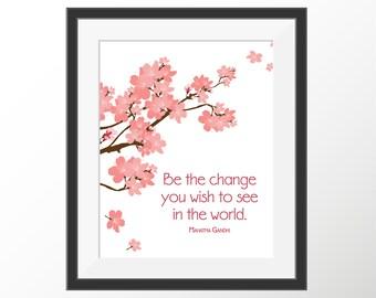 Gandhi Be The Change Quote Print | Cherry Blossom Art | Inspirational Wall Art Print | Kids Room Decor | Girls Bedroom Decor | Tree Print