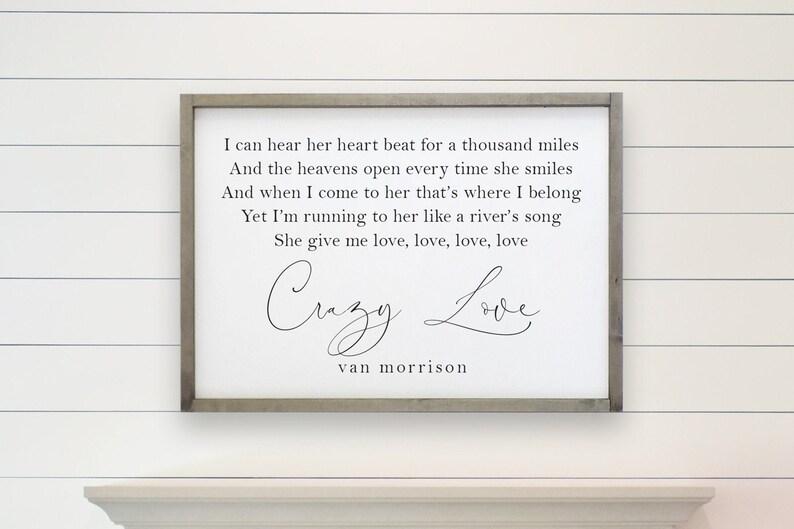 Crazy love wood sign - van morrison quote - song lyrics - farmhouse decor