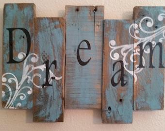 DREAM reclaimed barn wood sign