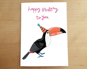 BIRTHDAY CARD - hand drawn card - funny birthday card - greeting card - illustration - toucan - happy cards - birthday party - animal art