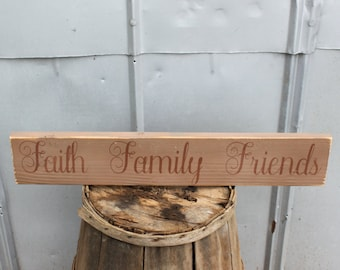 Rustic Wood Sign~Faith Family Friends~Reclaimed Wood Sign~Pallet Sign~Wood Sign~Farmhouse Decor~Country Sign~Country Decor~Gifts~Home Decor