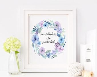 Nevertheless, she persisted print - Motivational art print - baby girl nursery print - nursery decor motivational print inspirational print