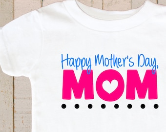 Happy Mother's Day Shirt Mommy Shirt Mother's Day Shirt Baby Bodysuit Shirt Toddler Boy Girl Gift