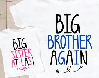 b85e93b46 Big Brother Again Big Sister at last Shirts - Sibling Shirt Set - Big  Brother Again Shirt - Big Sister At Last Shirt - Pregnancy Announce