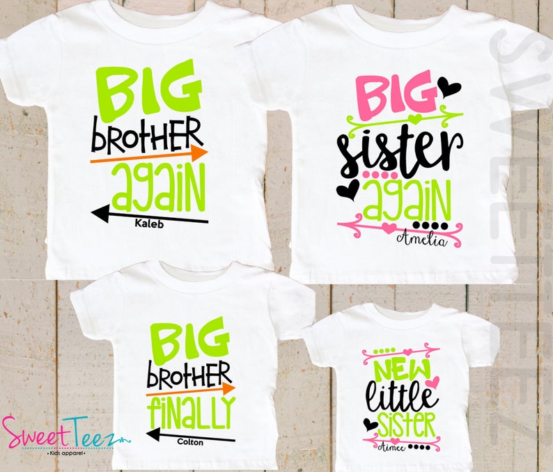 Shirt SET of 4 big Sister Again Big Brother Finally Little Sister Shirt  Sibling Personalized Big Sister Big Brother Shirts or baby bodysuit