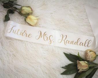 bride sash future mrs sash bachelorette sash personalized sash bridal shower gift