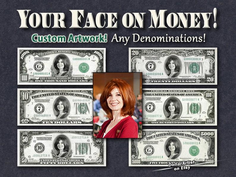 399aea5f11c438 Your FACE on MONEY Any denomination Digital Art Dollar