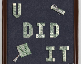 Graduation Money Gift YOU DID IT Dollar Origami Bill Cash Bank Note Handmade Sign Dinero
