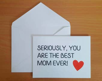 Best Mom Ever Card - Mother's Day Card - Mom appreciation card