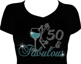 7ddfde4a 50 and Fabulous Wine Birthday Bling Shirt, 50th Birthday Shirt Bling,  Birthday Bling, Rhinestone Shirt, Rhinestone Birthday Shirt, Bling Tee