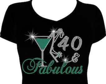 fa1347ad 40 and Fabulous Bling Birthday Shirt, 40th Birthday Bling Shirt, Birthday  Bling Shirt, Rhinestone Bling Shirt, Rhinestone Birthday Bling