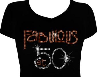 3803041b Fabulous at 50 Birthday Bling Shirt, 50th Birthday Shirt Woman, Birthday  Bling Shirt, Rhinestone Shirt, Rhinestone Bling Shirt