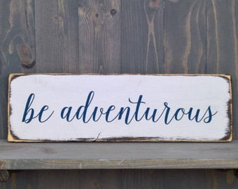 Adventure awaits - adventure is out there - inspirational sign - bedroom decor - bathroom decor - children decor - rustic wood sign