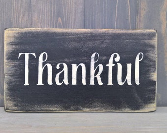 Thankful sign  - hostess gift ideas - housewarming gift - unique hostess gift - gift hostess - gifts for friends - new home signs