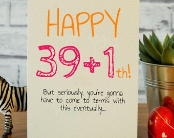 Funny 40th Birthday Cards Card Gifts Best Friend