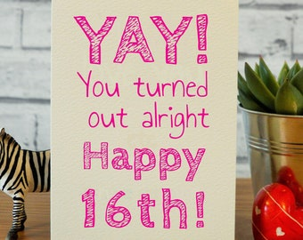 16th Birthday Card Daughter Niece Sister Funny Girl Gift