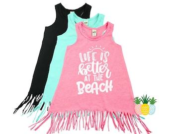 Life is Better at the Beach - Girl's Summer Fringe Dress - Swimsuit Coverup - Beach Dress Cover Up - Baby Toddler Fringe Dress
