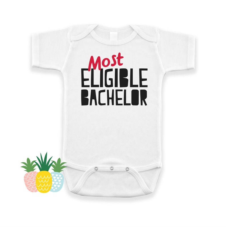 e4e6a9174343 Most Eligible Bachelor Valentine's Day Shirt Funny Baby   Etsy