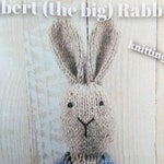 Albert (the big) Rabbit Knitting Kit (blue coat) - Make Your Very Own Bunny Rabbit - Easy To Knit Pattern