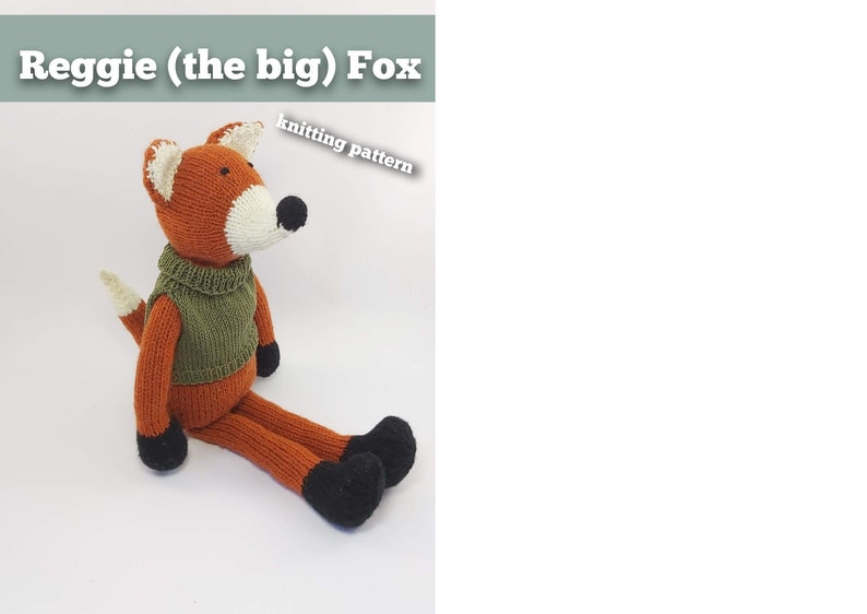 Knitting pattern download Reggie the big Fox. Animal image 0