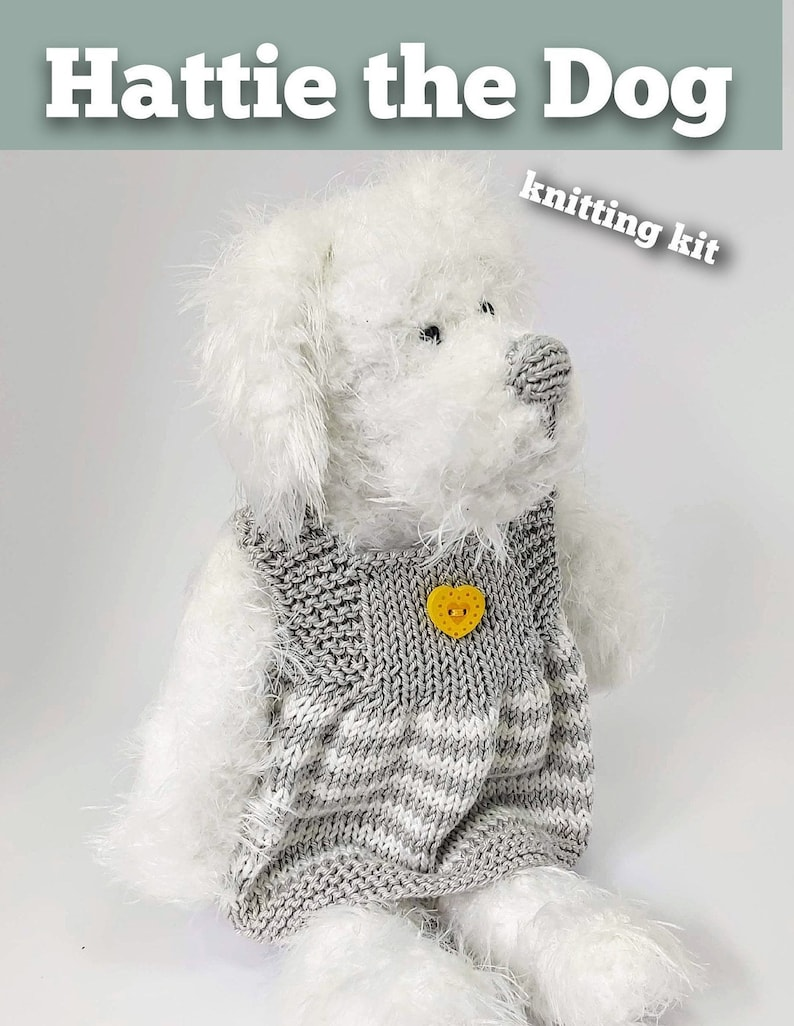Hattie the Dog Knitting Kit  Make Your Very Own Dog  Easy To image 0