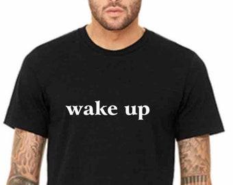wake up - Unisex Jersey Short-Sleeve Crew Neck Yoga Activewear Tee.  Style 301