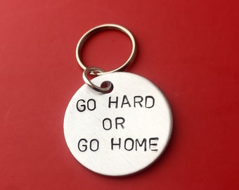 Go hard or go home, Gym Exercise Keychain Inspirational women racer fitness Key Ring Personalised gift ideas best friend gift hand stamped