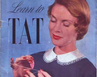 E-book in PDF Learn To Tat/ Tatting Tutorials and Patterns 1950s Vintage Digital Book