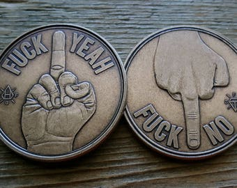 112c947068d Decision Maker Coin - Fuck Yeah Fuck No - Bronze