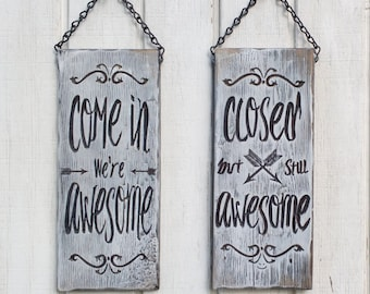 Business Open/Closed sign.  FREE shipping!  Carved, Two-sided Shabby Chic/Come in we're Awesome /Closed but still Awesome