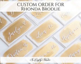 Custom order for Rhonda Brodlie