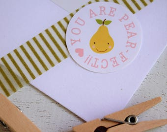 You Are Pear-fect Stickers
