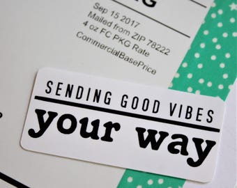 Sending Good Vibes Your Way Stickers