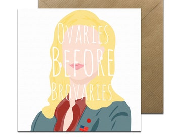 Funny Parks and Recreation Birthday Card • Leslie Knope Ovaries Before Brovaries Card • Galentines Day Card • Parks & Recs Card