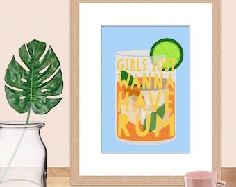 Girls Just Wanna Have Rum • Rum Print • Wall Art • Alcohol Print • Digital Art Print •Print • Rum Lover • Funny Print