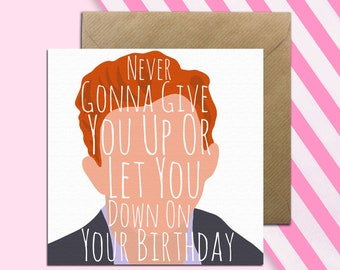 Rick Astley Card O Funny Roll Music Birthday Meme Never Gunna Give You Up