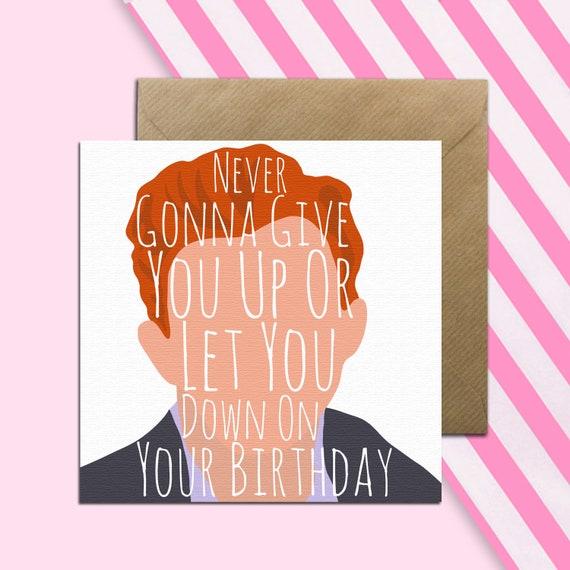 Rick Astley Card Funny Roll Music Birthday