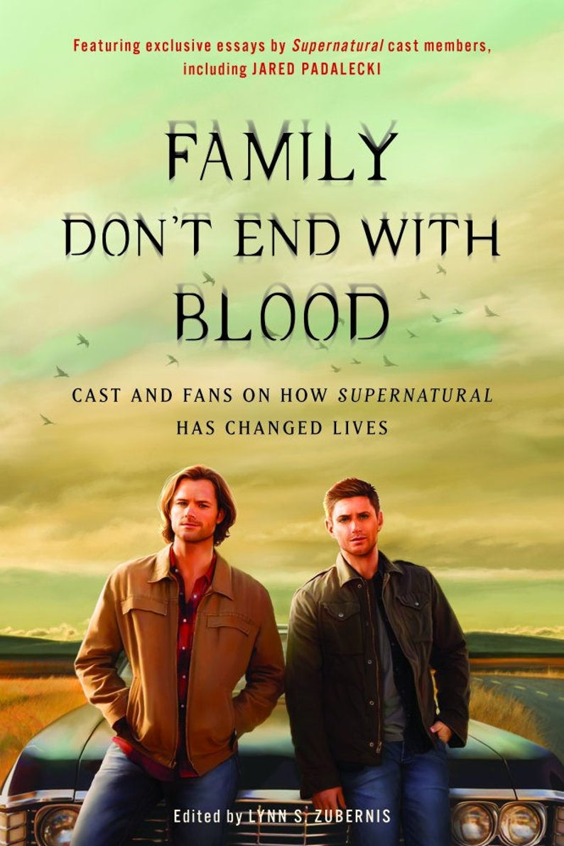 Family Don't End With Blood chapter book Supernatural TV image 0