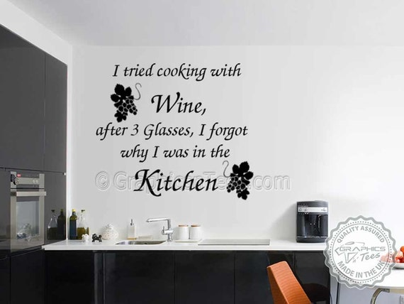 cook with wine quote kitchen wall sticker tried cooking with | etsy