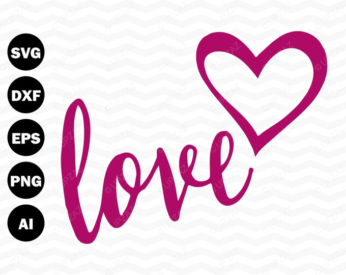 Love SVG, Valentine SVG, Cutting Files For Silhouette and Cricut, Svg Files - USVG111