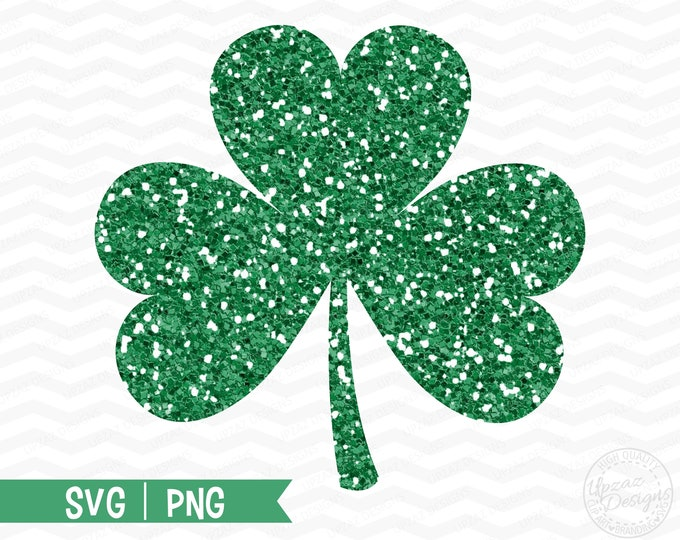 Saint Patricks Day Svg, Clover Svg, Shamrock Svg, Glitter Clover Clipart, Cricut Cut Files, Silhouette Cut Files