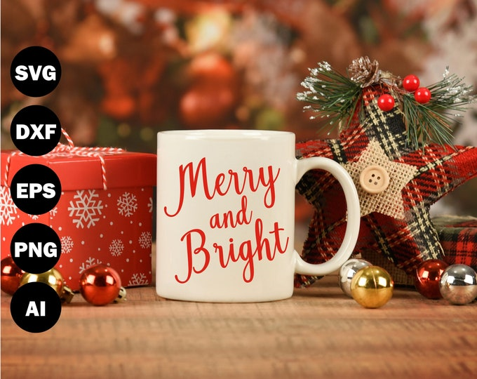 Merry and Bright SVG, Cutting Files For Silhouette and Cricut, Svg Files - SVG801