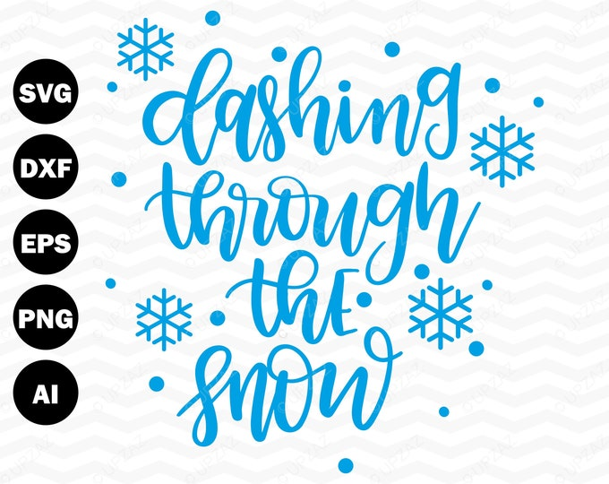 Dashing Through the Snow SVG, Cutting Files For Silhouette and Cricut, Svg Files - SVG808