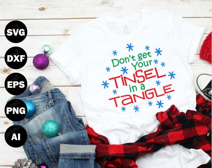 Don't Get Your Tinsel in a Tangle SVG, Cutting Files For Silhouette and Cricut, Svg Files