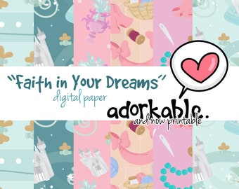 Faith in Your Dreams Digital Paper / P744