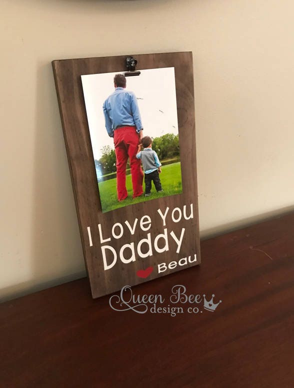 Fathers Day Giftpersonalized Picture Framei Love You Daddy Frame