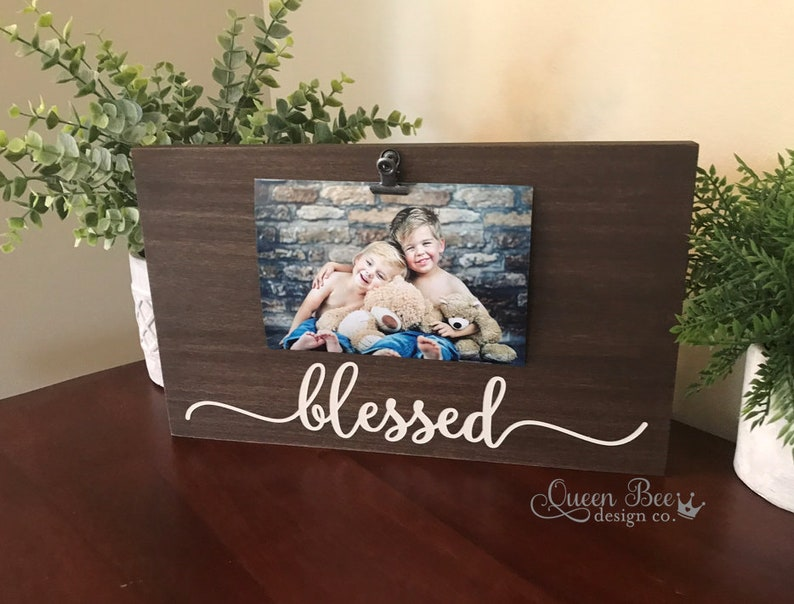 Baby Gift Family Picture Frame Wedding Gift Mother/'s Day Blessed Frame Farmhouse Decor Picture Frame Blessed Picture Frame